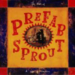 A Life Of Surprises: The Best Of Prefab Sprout (remastered)