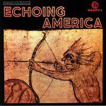 Echoing America