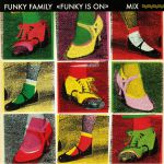 Funk Is On (remastered) (reissue)
