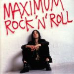 Maximum Rock'n'Roll: The Singles Volume 1 (Remastered)