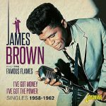 I've Got Money I've Got The Power: Singles 1958-1962