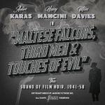 Maltese Falcon Third Men & Touches of Evil: The Sound of Film Noir 1941-1958 (Soundtrack)