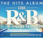 The Hits Album: The R&B Album