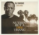Nuttin But A Dre Thang: Mixtape