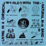 Living In A Chemical World With The Natural Man Band