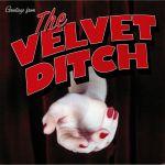 The Velvet Ditch