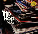 Trip Hop Vibes Vol 1