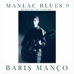 Manlac Blues 9: Demo 1965-1966 Vol 1