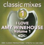 DMC Classic Mixes: I Love Amy Winehouse Volume 1 (Strictly DJ Only)