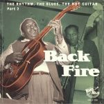 Back Fire: The Rhythm The Blues The Hot Guitar Part 2