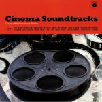 Cinema Sountracks: Classic Hits From Iconic Movies
