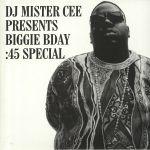 DJ Mister Cee Presents Biggie Bday: 45 Special