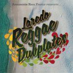 Laredo Reggae Dubplates