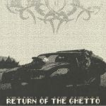 Return Of The Ghetto
