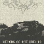Return Of The Ghetto