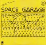 Space Garage (remastered) (reissue)