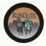 RUNOUTS 002
