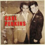 Discovering Carl Perkins: Eastview Tennessee 1952-53