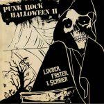 Punk Rock Halloween II: Louder Faster & Scarier