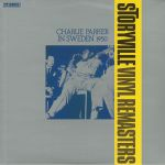 Charlie Parker In Sweden 1950 (reissue)