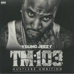 TM:103 (Hustlerz Ambition)