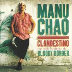Clandestino/Bloody Border