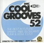 Cool Grooves 52: The Best In Future Urban R&B Slowjams Funk & Soul Cutz! (Strictly DJ Only)