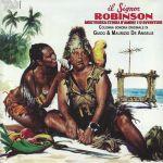 Il Signor Robinson Mostruosa Storia D'Amore E D'Avventure (Soundtrack)