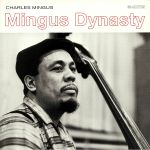 Mingus Dynasty (remastered)