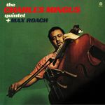 The Charles Mingus Quintet Plus Max Roach (Collector's Edition) (remastered)