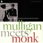 Mulligan Meets Monk (remastered)