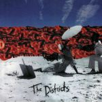 The Districts (reissue)