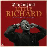 Pray Along With Little Richard: I'll Never Walk Alone