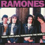 Today Your Love Tomorrow The World: Live At The Old Waldorf San Francisco 1978 FM Broadcast
