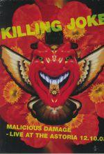 Malicious Damage: Live At The Astoria 12 10 03