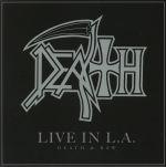 Live In LA: Death & Raw