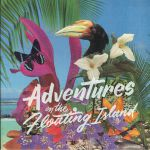 Adventures On The Floating Island