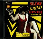 Slow Grind Fever Vol 9 & 10