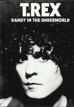 Dandy In The Underworld (Deluxe Edition) (reissue)