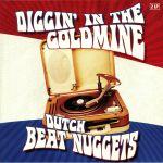 Diggin' In The Goldmine: Dutch Beat Nuggets (mono)