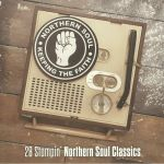 Keeping The Faith: 28 Stompin' Northern Soul Classics