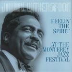 Feelin' The Spirit: At The Monterey Festival (reissue)