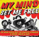 My Mind Set Me Free:The House Guests Meet The Complete Strangers & Bootsy Phelps & Gary