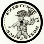 Existence Is Resistance Retwist!