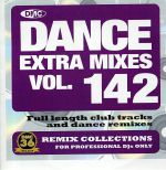 Dance Extra Mixes Vol 142: Remix Collections For Professional DJs Only (Strictly DJ Only)