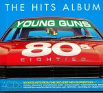 The Hits Album: 80s Young Guns