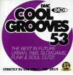 Cool Grooves 53: The Best In Future Urban R&B Slowjams Funk & Soul Cutz! (Strictly DJ Only)