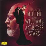 Across The Stars: The Music Of John Williams (Soundtrack)
