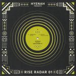 Hyenah presents Rise Radar 01