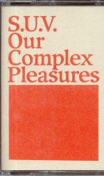 Our Complex Pleasures